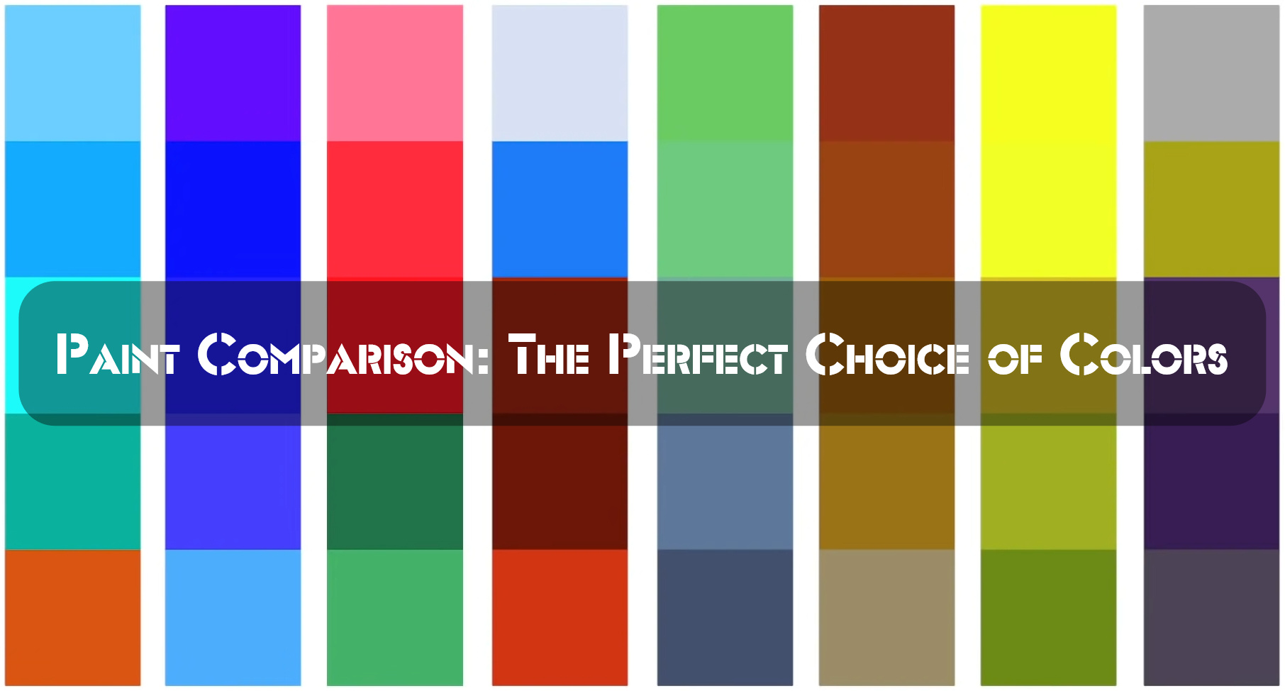 Paint Comparison: The Perfect Choice of Colors
